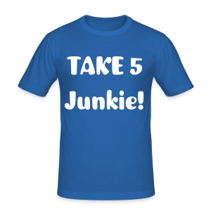 TAKE 5 Junkie - Männer Slim Fit T-Shirt