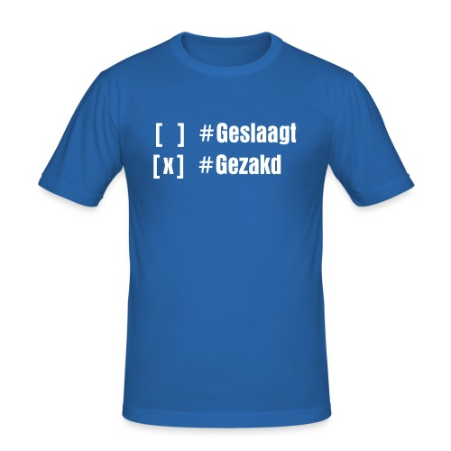 [x] #Gezakd! (m) - slim fit T-shirt