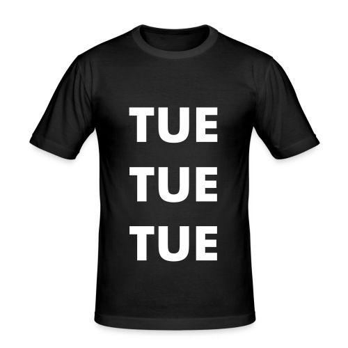 Tue Tue Tue - Herre Slim Fit T-Shirt