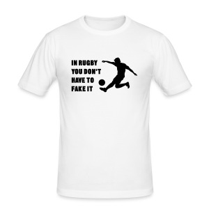 You Don't Have to Fake It - Men's Slim Fit T-Shirt