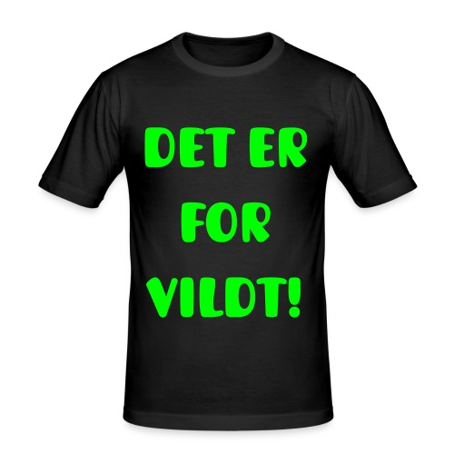 Det Er For Vildt! - Herre Slim Fit T-Shirt