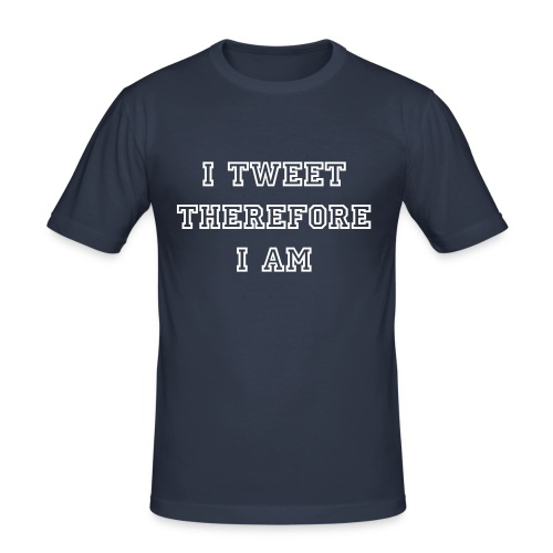 I Tweet Therefore I Am (T-Shirt) - Men's Slim Fit T-Shirt