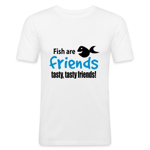 Fish are friends - tasty friends! - Slim Fit T-skjorte for menn