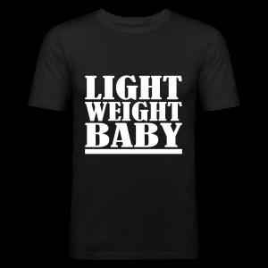 Light Weight Baby - Männer Slim Fit T-Shirt