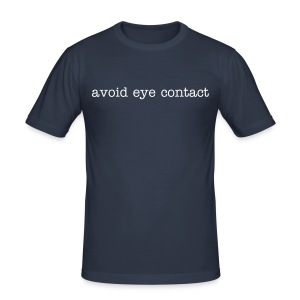 avoid eye contact - Men's Slim Fit T-Shirt