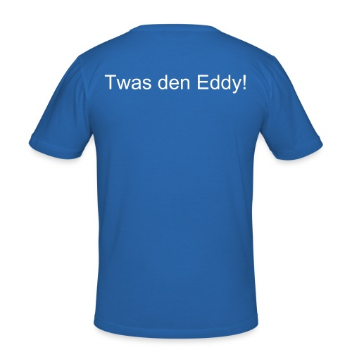 "T-Shirt ""Twas den Eddy"" - slim fit T-shirt"