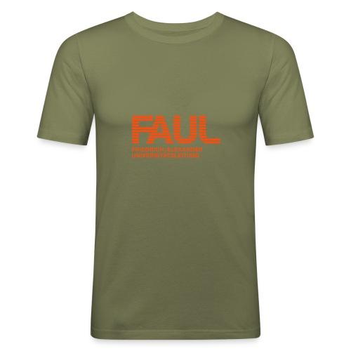 F.A.U.L. - Männer Slim Fit T-Shirt