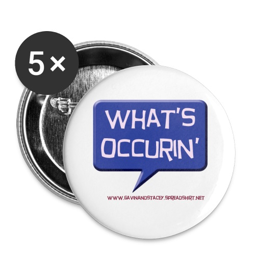 What's occurin - Buttons large 2.2''/56 mm (5-pack)