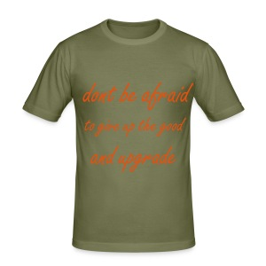 Men's Slim Fit T-Shirt - true quote !!