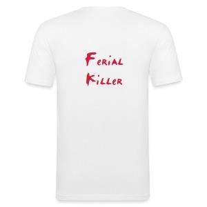 Ferial Killer ! - Tee shirt près du corps Homme