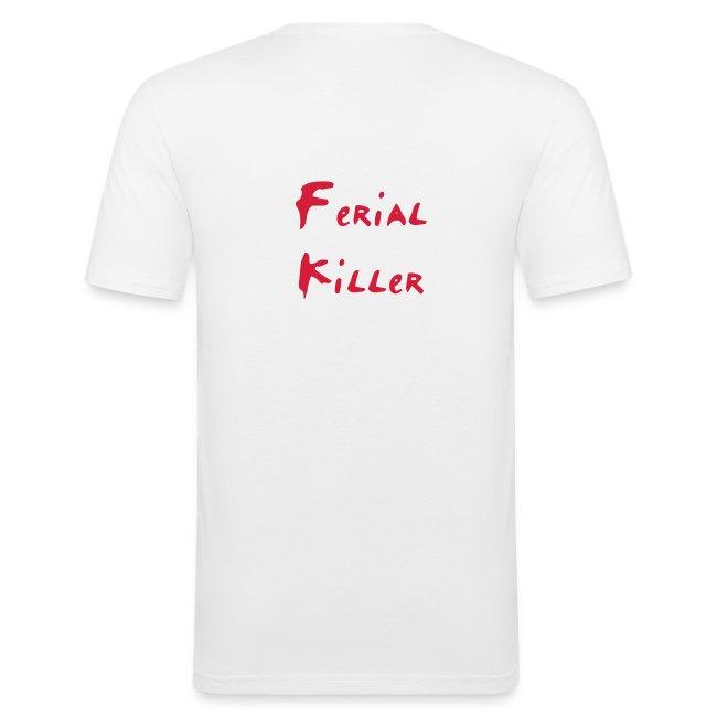 Ferial Killer !