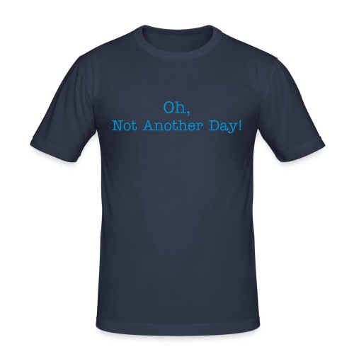 another day - blue text - Men's Slim Fit T-Shirt