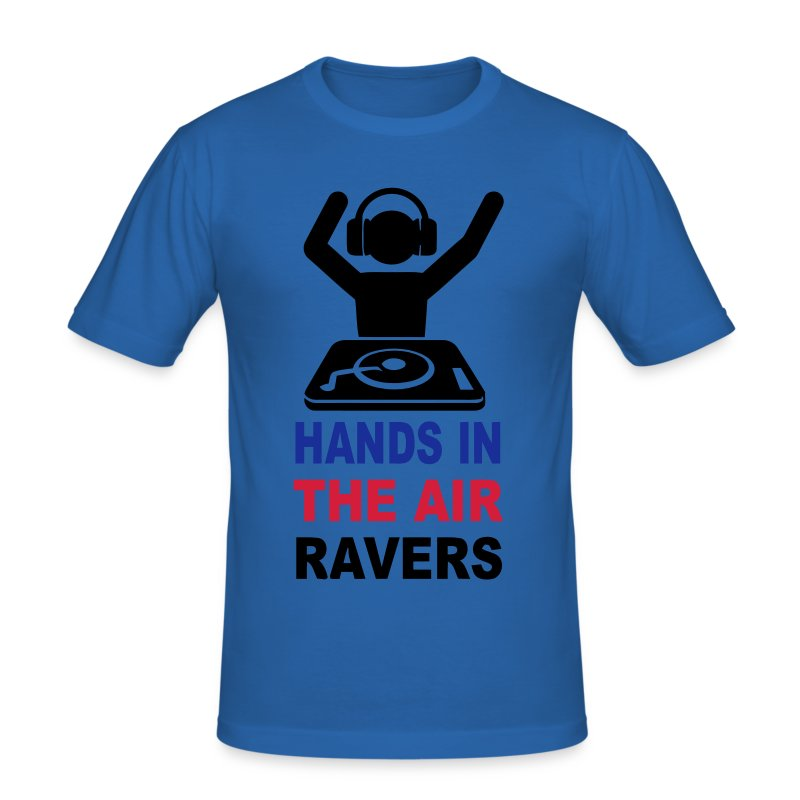 Hands in the Air Ravers says the DJ - Men's Slim Fit T-Shirt