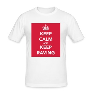 Keep Calm and Keep Raving T-shirt - Men's Slim Fit T-Shirt