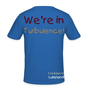 We're in turbulence! - Männer Slim Fit T-Shirt
