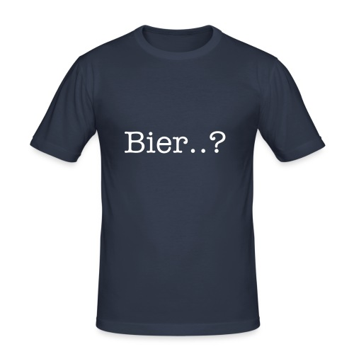 Bier...? - Männer Slim Fit T-Shirt
