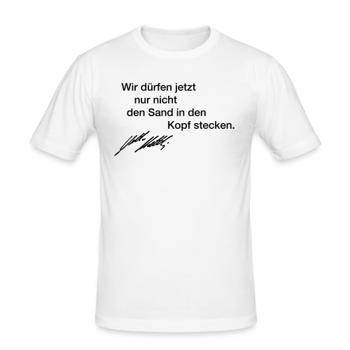 "Slim Fit T-Shirt ""Sand in den Kopf"" 2 - Männer Slim Fit T-Shirt"
