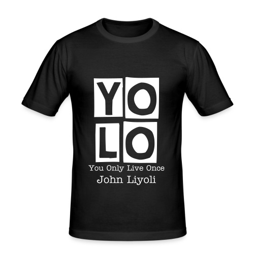 Yolo Shirt - Männer Slim Fit T-Shirt