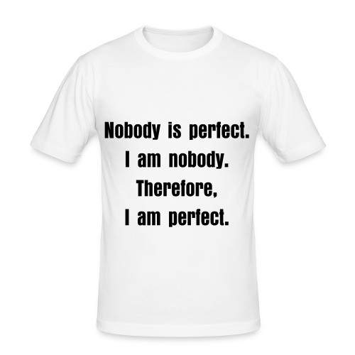 Nobody is perfect - White - Men's Slim Fit T-Shirt