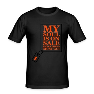 My soul is on sale. Everything must go! - Men's Slim Fit T-Shirt