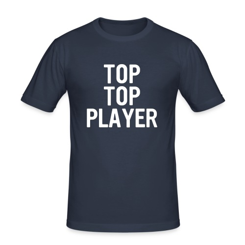TOP TOP PLAYER - Men's Slim Fit T-Shirt