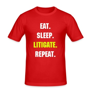 EAT SLEEP LITIGATE REPEAT - Men's Slim Fit T-Shirt