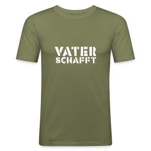 vater schafft - Männer Slim Fit T-Shirt