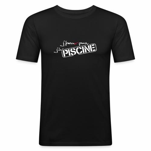 J'peux pas j'ai PISCINE - T-shirt près du corps Homme
