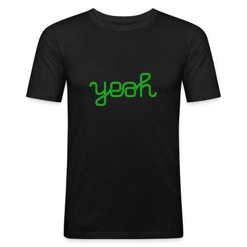 Yeah - Männer Slim Fit T-Shirt