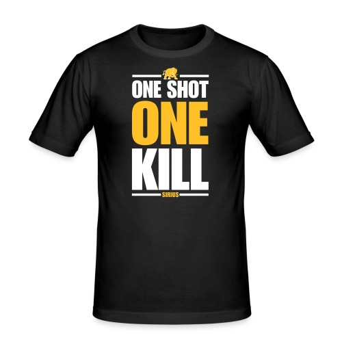 One Shot One Kill - SiriuS Version - Männer Slim Fit T-Shirt