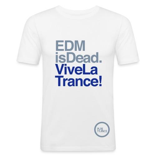 EDM Is Dead, Vive La Trance Male Slim Fit T-Shirt - Men's Slim Fit T-Shirt