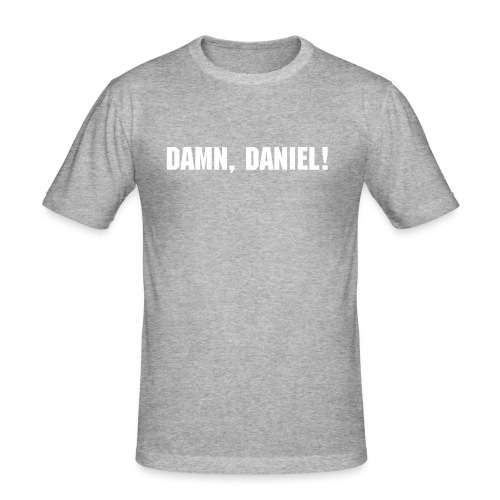 damn daniel shirt - Männer Slim Fit T-Shirt