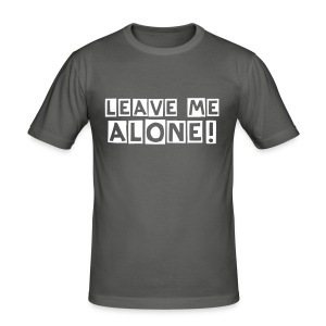 leave me alone! - Men's Slim Fit T-Shirt