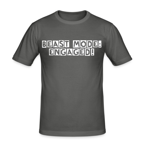 beast mode: engaged! - Men's Slim Fit T-Shirt
