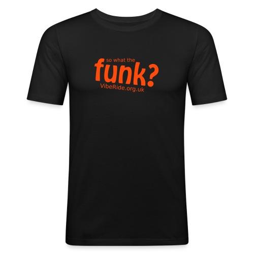 What The Funk Mens T - Men's Slim Fit T-Shirt
