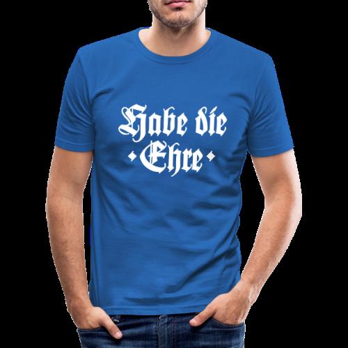 Habe die Ehre Slim Fit T-Shirt - Männer Slim Fit T-Shirt