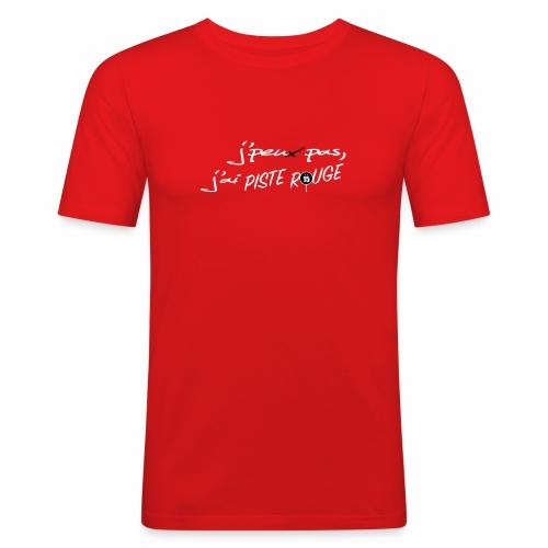 J'peux pas j'ai PISTE ROUGE - T-shirt près du corps Homme