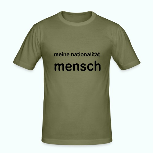 nationalität mensch - Men's Slim Fit T-Shirt