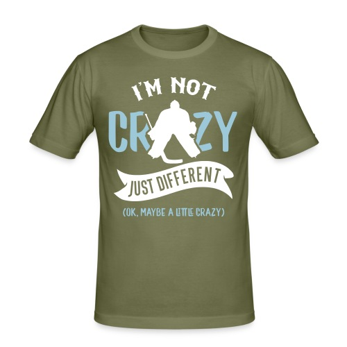 I'm Not Crazy, Hockey Goalie Men's Slim Fit T-Shirt - Men's Slim Fit T-Shirt