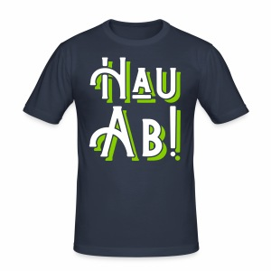 Hau Ab! Men's Slim Fit T-Shirt - Men's Slim Fit T-Shirt