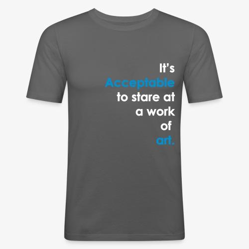 It's Acceptable - Men's Slim Fit T-Shirt