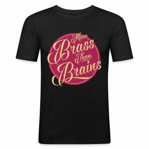 More Brass Than Brains Men's Slim Fit T-Shirt - Men's Slim Fit T-Shirt