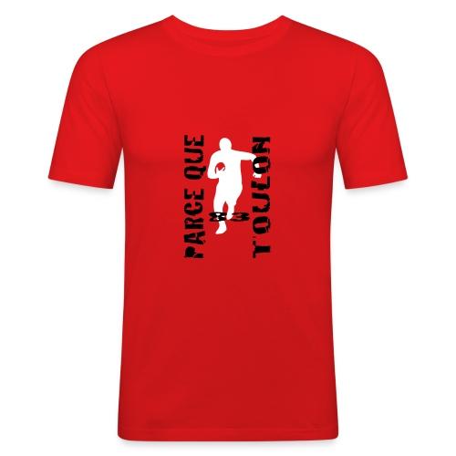 Parce que Toulon - T-shirt près du corps Homme