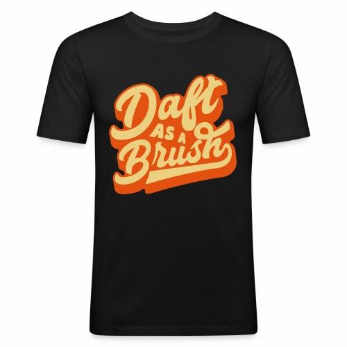 Daft As A Brush Men's Slim Fit T-Shirt - Men's Slim Fit T-Shirt