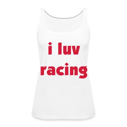 i luv racing - Women's Premium Tank Top