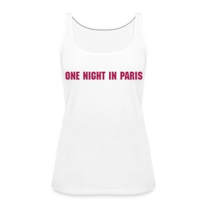 one night in paris - Frauen Premium Tank Top