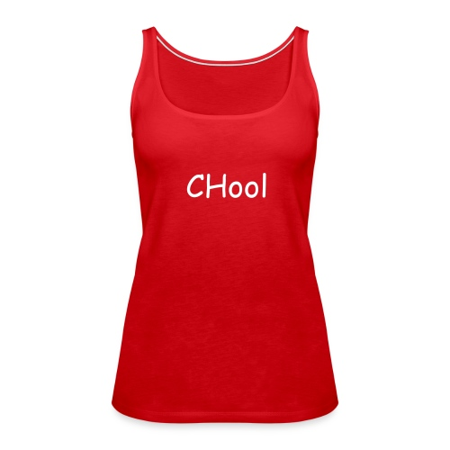 Girl Chool - Frauen Premium Tank Top