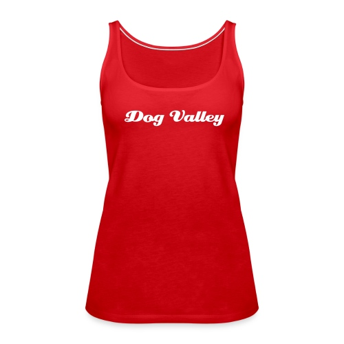 Dog Valley - Premium singlet for kvinner
