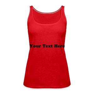 2 side Red custom text spaghetti top - Women's Premium Tank Top