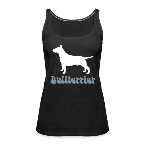 Bullterrier - Frauen Premium Tank Top